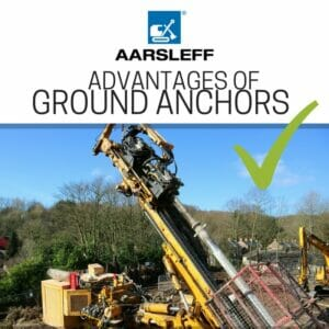 Advantages of Ground Anchors, Aarsleff Ground Engineering Ltd