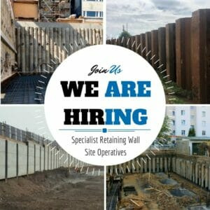 We Are Hiring! Specialist Retaining Wall Site Operatives