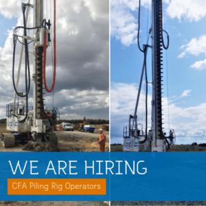We are Hiring! CFA Piling Rig Operators